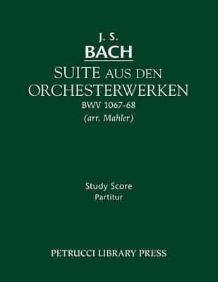 Suite Aus Den Orchesterwerken: Study Score (Paperback)