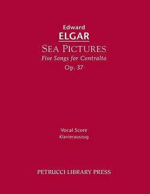Sea Pictures, Op. 37: Vocal Score (Paperback)