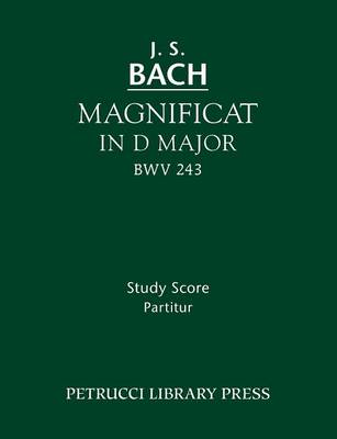 Magnificat in D Major, Bwv 243: Study Score (Paperback)