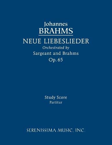 Neue Liebeslieder, Op.65: Study Score (Paperback)