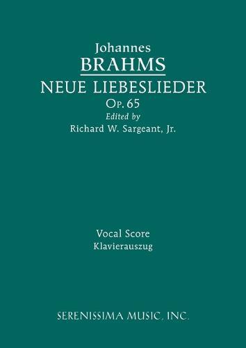 Neue Liebeslieder, Op.65: Vocal Score (Paperback)