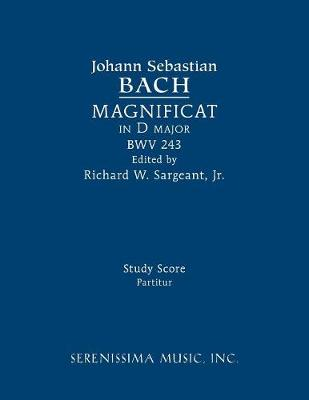 Magnificat in D major, BWV 243: Study score (Paperback)