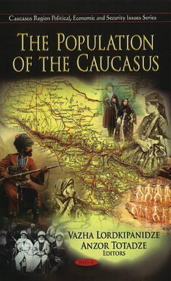 Population of the Caucasus (Hardback)