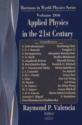 Applied Physics in the 21st Century: Horizons in World Physics -- Volume 269 (Hardback)