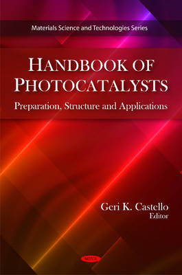 Handbook of Photocatalysts: Preparation, Structure & Applications (Hardback)
