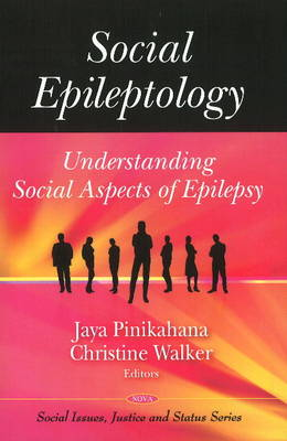 Social Epileptology: Understanding Social Aspects of Epilepsy (Hardback)