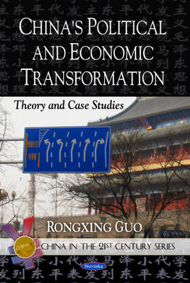 China's Political & Economic Transformation: Theory & Case Studies (Paperback)
