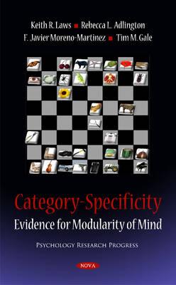 Category-Specificity: Evidence for Modularity of Mind (Hardback)