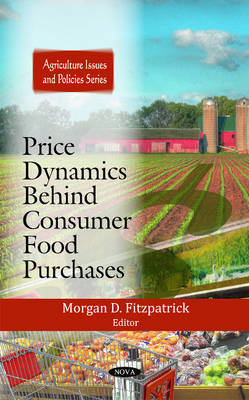 Price Dynamics Behind Consumer Food Purchases (Hardback)