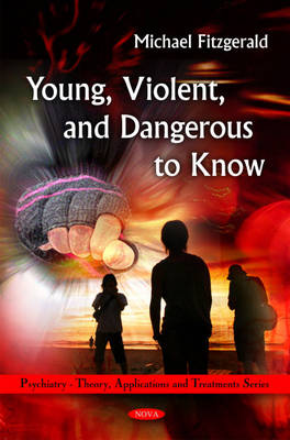Young, Violent, & Dangerous to Know (Hardback)