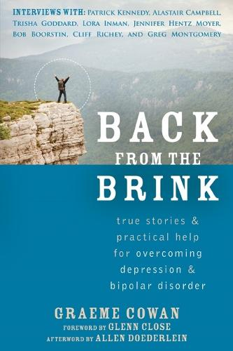 Back from the Brink: True Stories and Practical Help for Overcoming Depression and Bipolar Disorder (Paperback)