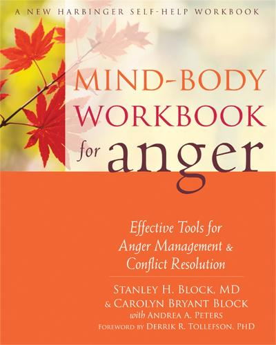 Mind-Body Workbook for Anger: Effective Tools for Anger Management and Conflict Resolution (Paperback)