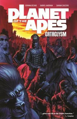 Planet of the Apes: Cataclysm Vol. 1 (Paperback)