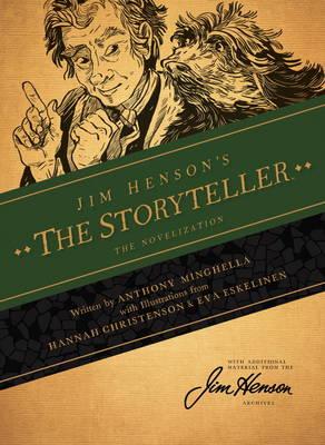 Jim Henson's The Storyteller: The Novelization (Hardback)
