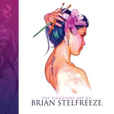 The Signature Art Of Brian Stelfreeze (Hardback)