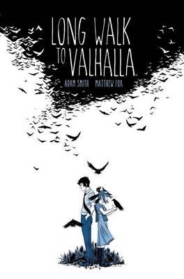 Long Walk to Valhalla (Hardback)