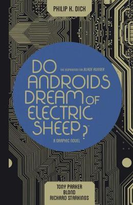 Do Androids Dream of Electric Sheep Omnibus - Do Androids Dream of Electric Sheep? (Paperback)
