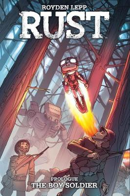 Rust: The Boy Soldier - Rust (Paperback)