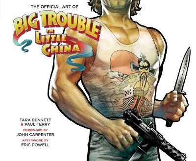The Art Of Big Trouble In Little China (Hardback)
