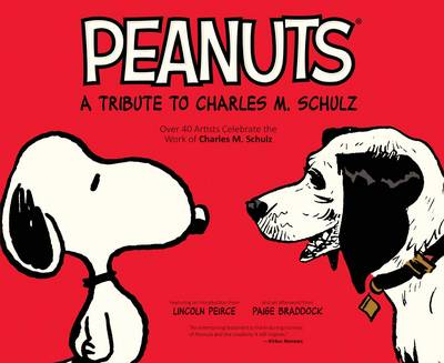 Peanuts: A Tribute to Charles M. Schulz - Peanuts 1 (Paperback)