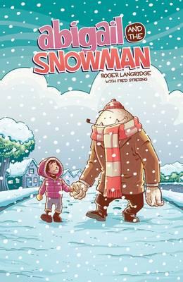 Abigail & The Snowman (Paperback)
