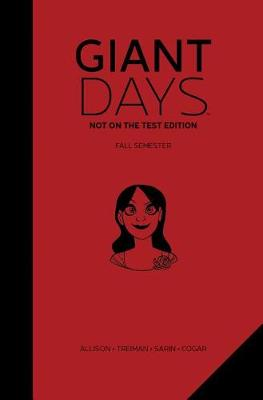 Giant Days: Not On the Test Edition Vol. 1 - Giant Days 1 (Hardback)