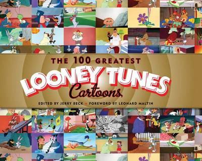 100 Greatest 'Looney Tunes' Cartoons (Hardback)