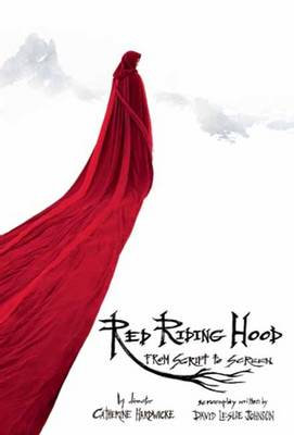 Red Riding Hood: From Script to Screen (Paperback)