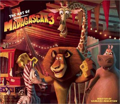 Art of Madagascar 3 (Hardback)