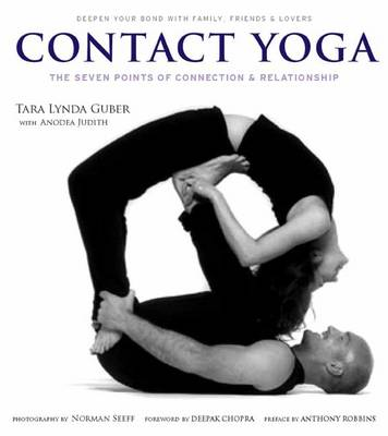 Contact Yoga: The Seven Points of Connection and Relationship (Paperback)