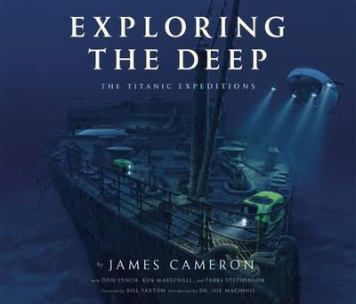 Exploring the Deep: The Titanic Expeditions (Hardback)