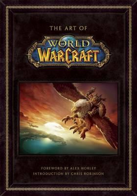 The Art of World of Warcraft (Hardback)