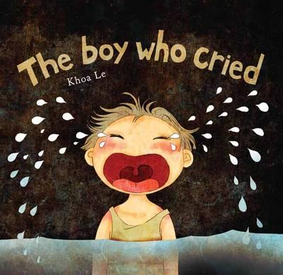 The Boy Who Cried (Hardback)