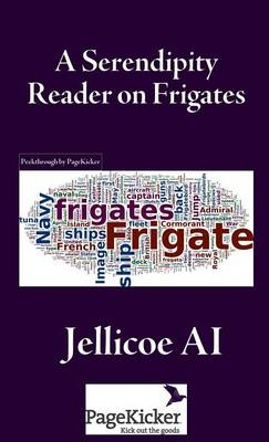 A Serendipity Reader on Frigates (Hardback)