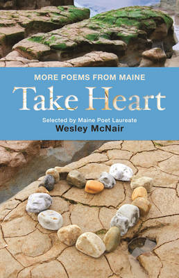 Take Heart: More Poems from Maine (Hardback)