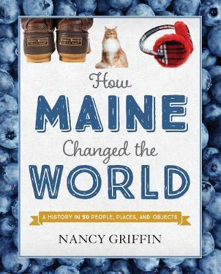 How Maine Changed the World (Hardback)