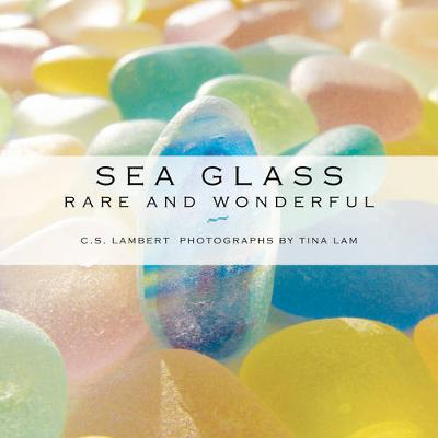 Sea Glass: Rare and Wonderful (Hardback)