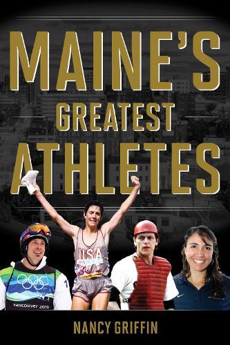 Maine's Greatest Athletes (Paperback)