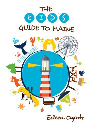 Kid's Guide to Maine (Paperback)