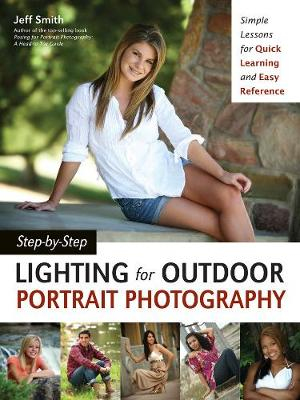 Step-by-step Lighting For Outdoor Portrait Photography (Paperback)