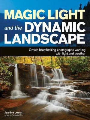 Magic Light And The Dynamic Landscape (Paperback)