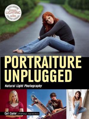 Portraiture Unplugged: Natural Light (Paperback)