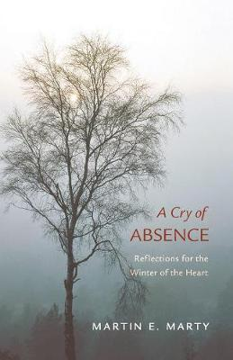 A Cry of Absence (Paperback)