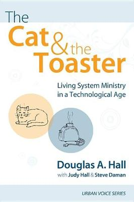 The Cat and the Toaster - Urban Voice (Paperback)