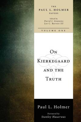 On Kierkegaard and the Truth (Paperback)