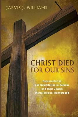 Christ Died for Our Sins (Paperback)