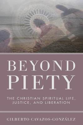 Beyond Piety (Paperback)