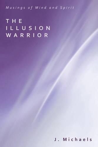 The Illusion Warrior (Paperback)