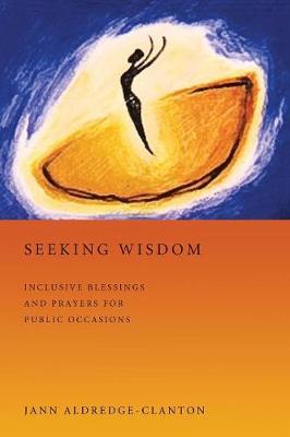 Seeking Wisdom (Paperback)
