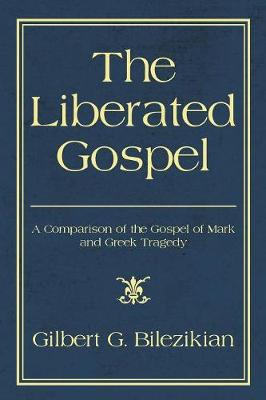 The Liberated Gospel (Paperback)